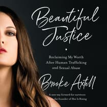 Beautiful Justice by Brooke Axtell audiobook