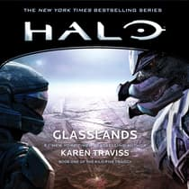 HALO: Glasslands by Karen Traviss audiobook