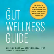 The Gut Wellness Guide by Allison Post audiobook