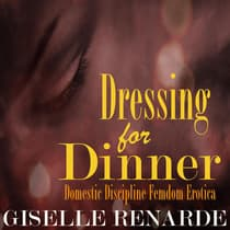 Dressing for Dinner by Giselle Renarde audiobook