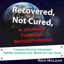 Recovered, Not Cured by Richard McLean audiobook