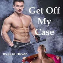 Get Off My Case by Lisa Oliver audiobook