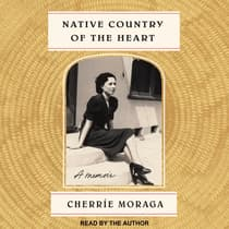 Native Country of the Heart by Cherríe Moraga audiobook