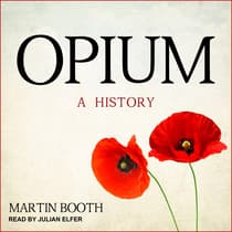 Opium by Martin Booth audiobook