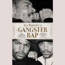 The History of Gangster Rap by Soren Baker audiobook