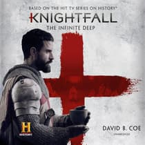 Knightfall: The Infinite Deep by David B. Coe audiobook