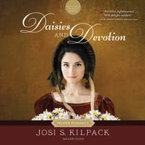 Daisies and Devotion by Josi S. Kilpack audiobook