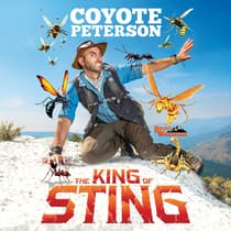 The King of Sting by Coyote Peterson audiobook