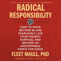 Radical Responsibility by Fleet Maull audiobook