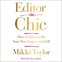 Editor in Chic by Mikki Taylor audiobook