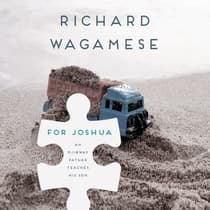 For Joshua by Richard Wagamese audiobook