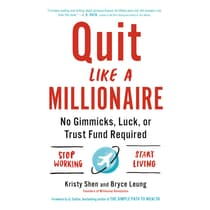 Quit Like a Millionaire by Kristy Shen audiobook