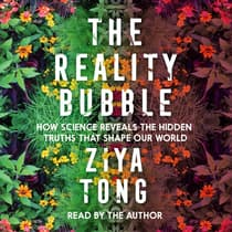 The Reality Bubble by Ziya Tong audiobook