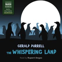 The Whispering Land by Gerald Durrell audiobook