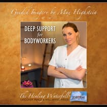 Deep Support for Bodyworkers by Max Highstein audiobook