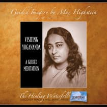 Visiting Yogananda by Max Highstein audiobook