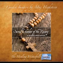 Sacred Chamber Of The Rosary by Max Highstein audiobook
