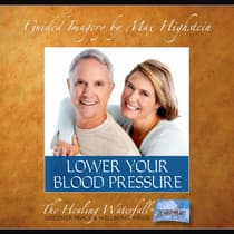 Lower Your Blood Pressure by Max Highstein audiobook