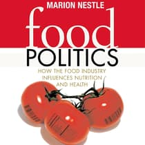 Food Politics by Marion Nestle audiobook