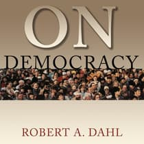 On Democracy by Robert A. Dahl audiobook
