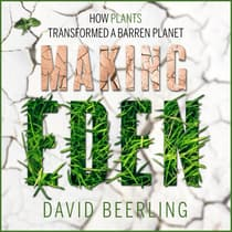 Making Eden by David Beerling audiobook