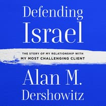 Defending Israel by Alan M. Dershowitz audiobook