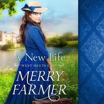 A New Life by Merry Farmer audiobook
