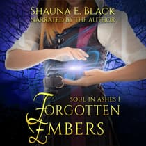 Forgotten Embers by Shauna E. Black audiobook