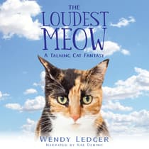 The Loudest Meow by Wendy Ledger audiobook