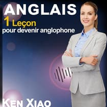 Anglais by Ken Xiao audiobook