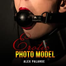 Erotic Photo Model by Alex Palange audiobook