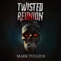 Twisted Reunion by Mark Tullius audiobook