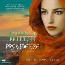 Providence: Hannah's Journey by Barbara M. Britton audiobook