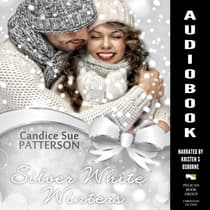 Silver White Winters by Candice Sue Patterson audiobook