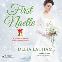 The First Noelle by Delia Latham audiobook