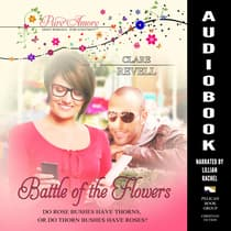 Battle of the Flowers by Clare Revell audiobook