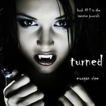 Turned by Morgan Rice audiobook