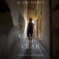 Cause to Fear by Blake Pierce audiobook
