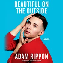 Beautiful on the Outside by Adam Rippon audiobook