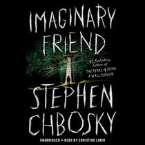 Imaginary Friend by Stephen Chbosky audiobook