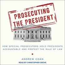 Prosecuting the President by Andrew Coan audiobook