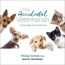 The Accidental Veterinarian by Philipp Schott audiobook