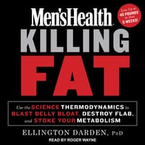 Men's Health Killing Fat by Ellington Darden audiobook
