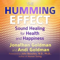 The Humming Effect by Jonathan Goldman audiobook