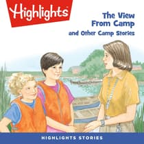 The View From Camp and Other Camp Stories by Highlights for Children audiobook