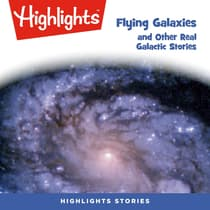 Flying Galaxies and Other Real Galactic Stories by Ken Croswell audiobook