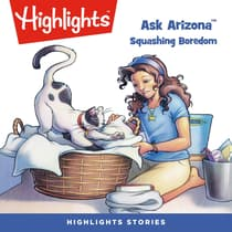 Squashing Boredom by Highlights for Children audiobook