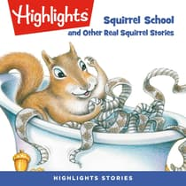 Squirrel School and Other Real Squirrel Stories by various authors audiobook
