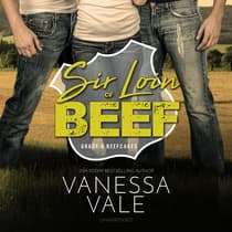 Sir Loin of Beef by Vanessa Vale audiobook