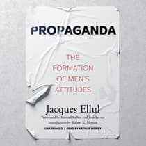 Propaganda by Jacques Ellul audiobook
